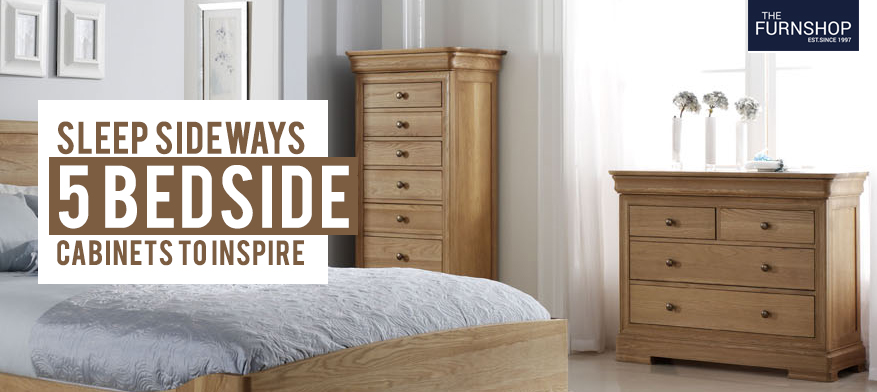 Sleep Sideways: 5 Bedside Cabinets to inspire