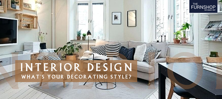 Interior Design - What's Your Decorating Style?