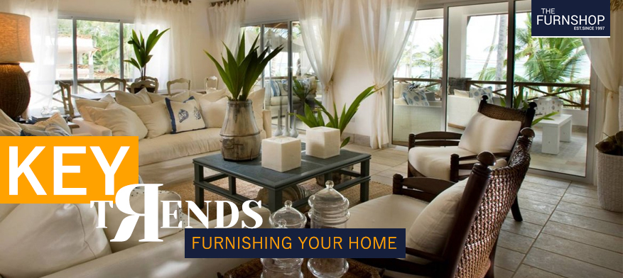 Key Trends: Furnishing Your Home