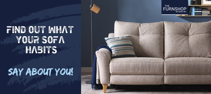 Find Out What Your Sofa Habits Say About You