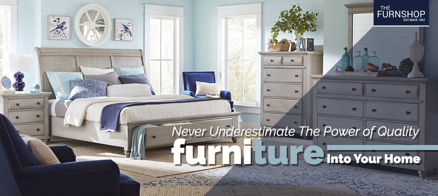 Never Underestimate The Power of Quality Furniture Into Your Home