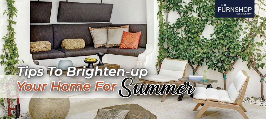 Tips To Brighten up Your Home For Summer